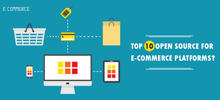 Top 10 Open Source E-commerce platforms