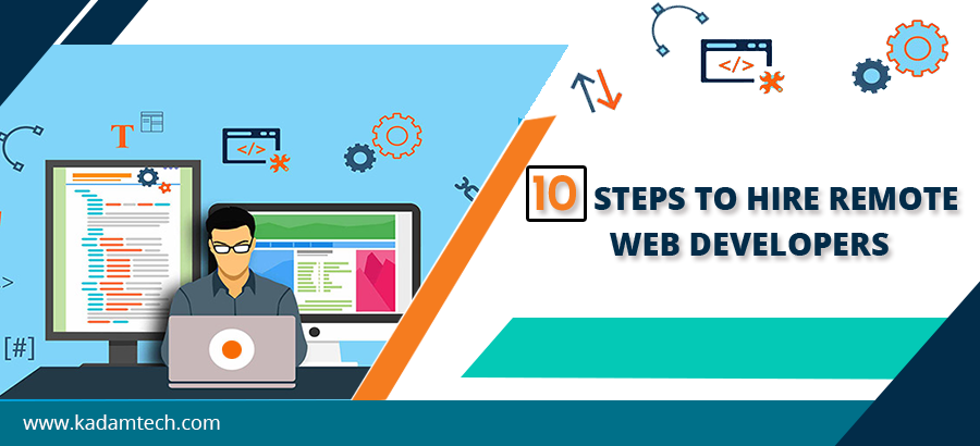 Step for Hiring Remote Web Developers