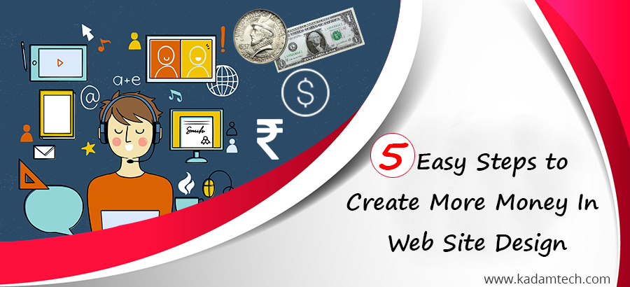 Earn more money in Website design
