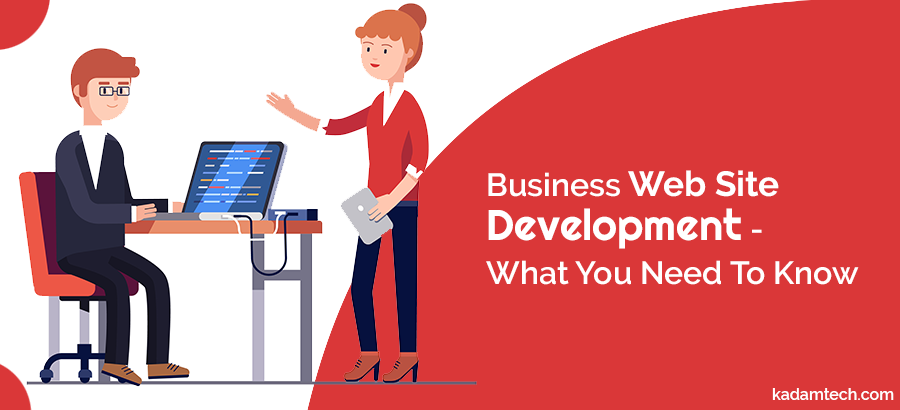 Business Website Development, what you need to know