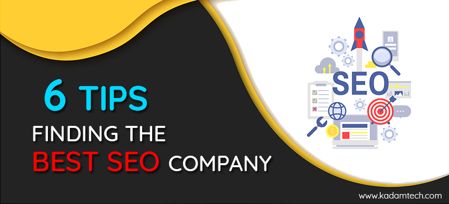 6 Tips- Finding the Best SEO Company