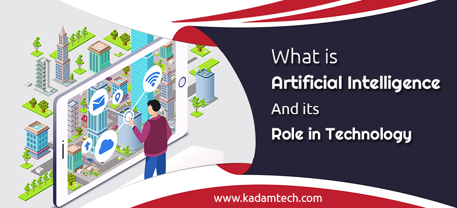 What is artificial intelligence and its role in technology