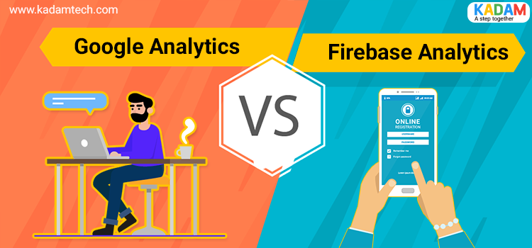 Google Analytics Vs Firebase Analytics
